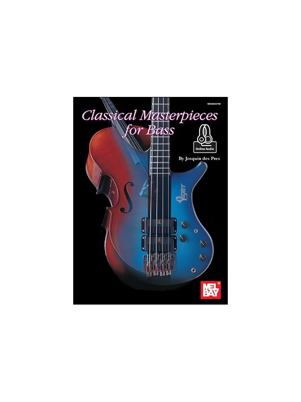 Classical Masterpieces For Bass (Book/Online Audio)
