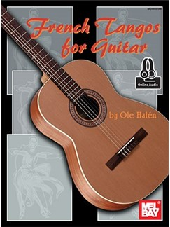 Ole Halen: French Tangos For Guitar (Book/Online Audio)