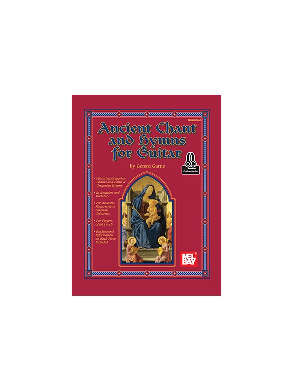 Gerard Garno: Ancient Chant And Hymns For Guitar (Book/Online Audio)