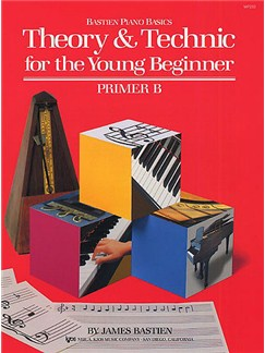 Bastien Piano Basics: Theory And Technique For The Young Beginner Primer B