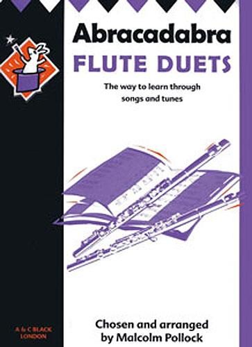 Abracadabra Flute - The Way To Learn Through Songs and Tunes - Duets