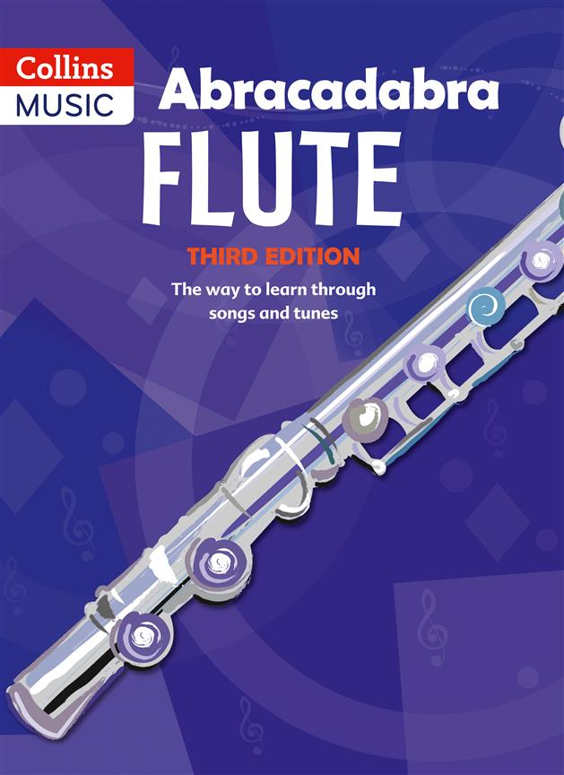 Abracadabra Flute (Pupils book) - The Way to Learn Through Songs and Tunes