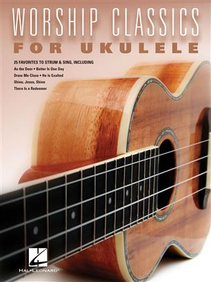 Worship Classics for Ukulele
